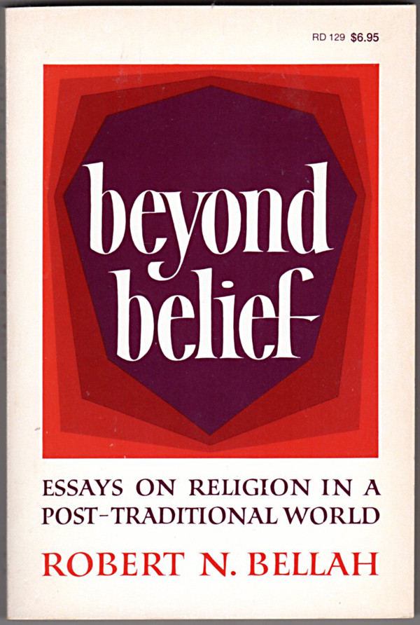 Image 0 of Beyond Belief:  Essays on Religion in a Post-Traditional World