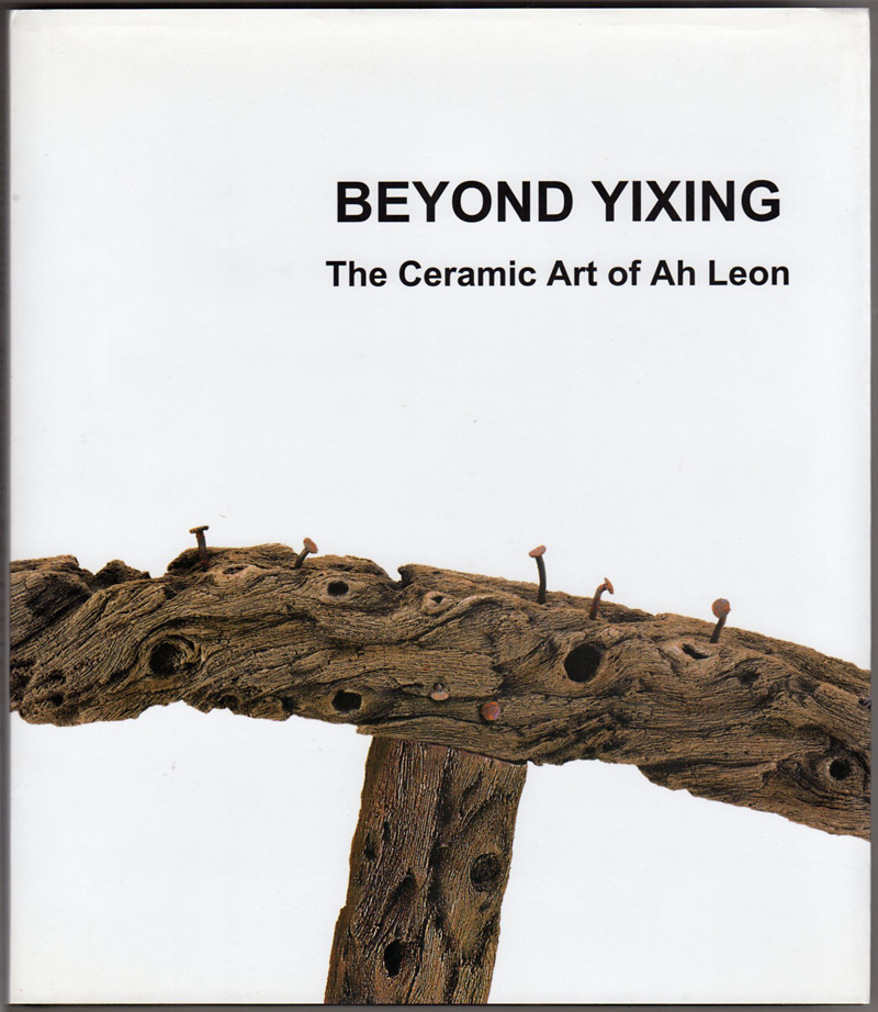 Image 0 of Beyond Yixing: The ceramic art of Ah Leon