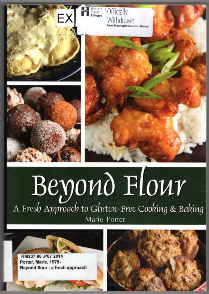 Image 0 of Beyond Flour: A Fresh Approach to Gluten-free Cooking and Baking