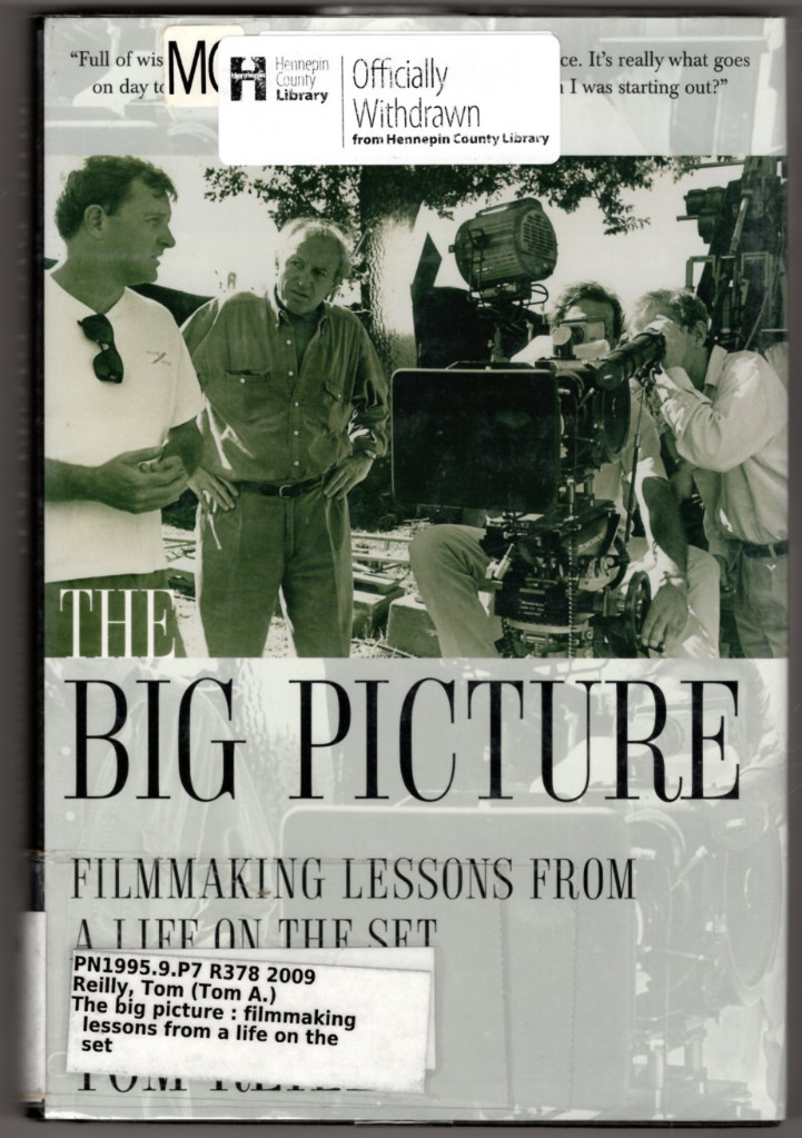 Image 0 of The Big Picture: Filmmaking Lessons from a Life on the Set