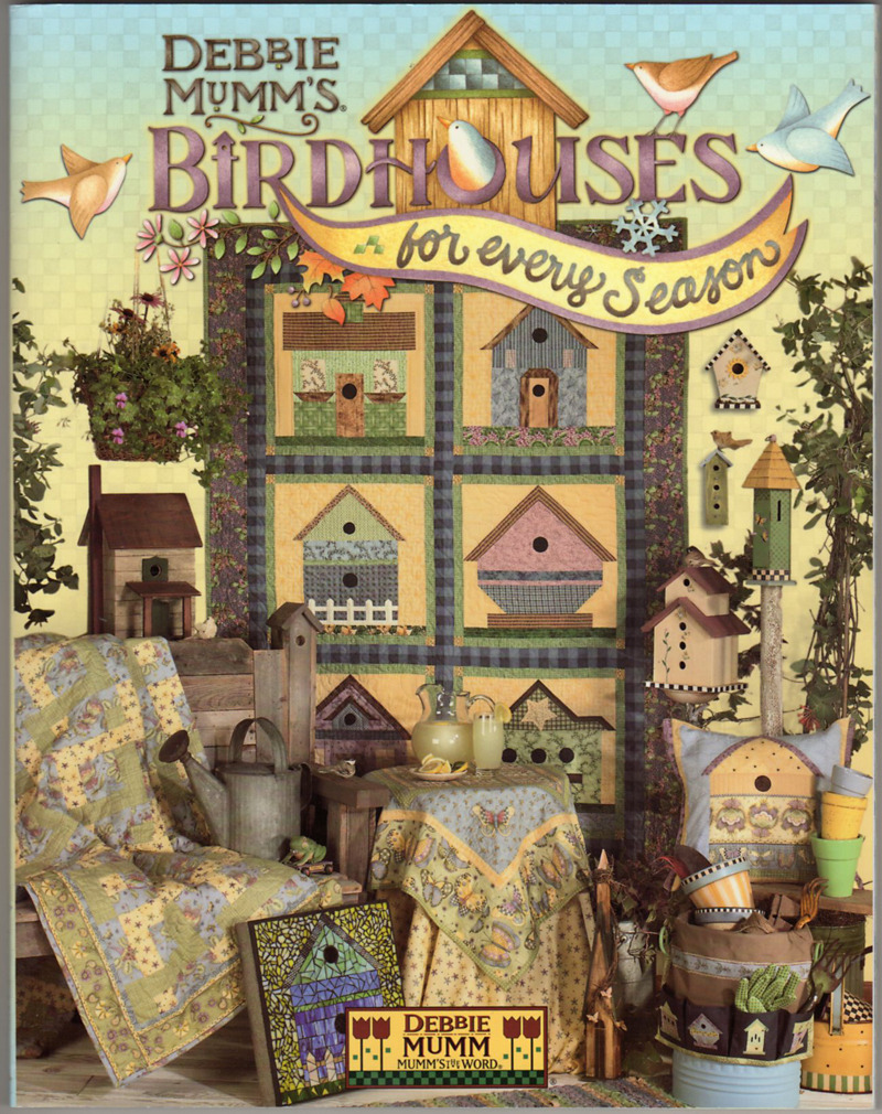 Image 0 of Debbie Mumm's Birdhouses for Every Season