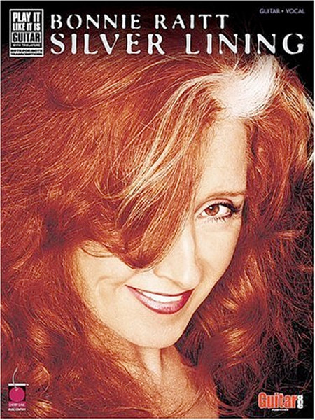 Image 0 of Bonnie Raitt - Silver Lining: Play-It-Like-It-Is Guitar