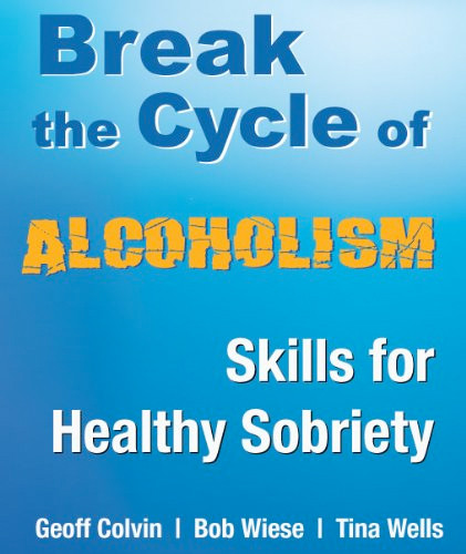 Image 0 of Break the Cycle of Alcoholism: Skills for Healthy Sobriety
