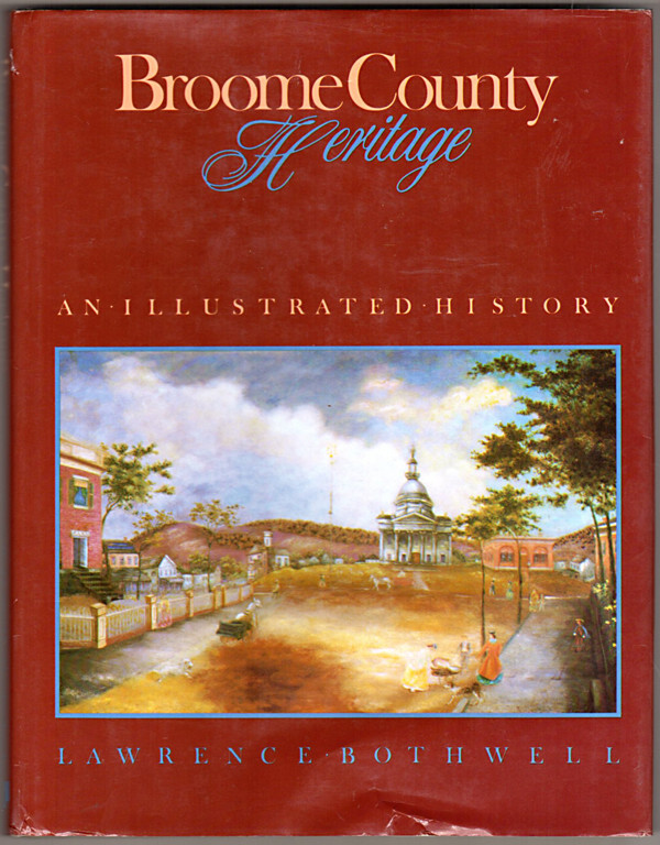 Image 0 of Broome County Heritage: An illustrated history
