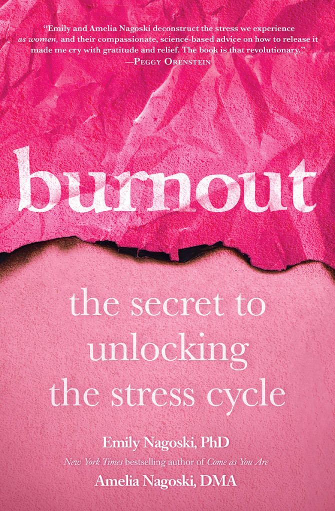 Image 0 of Burnout: The Secret to Unlocking the Stress Cycle