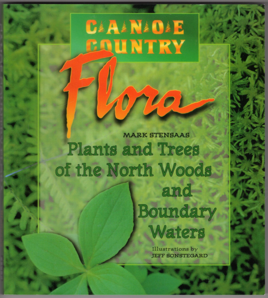 Image 0 of Canoe Country Flora: Plants and Trees of the North Woods and Boundary Waters
