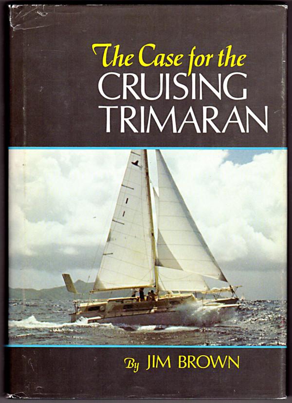 Case for the Cruising Trimaran