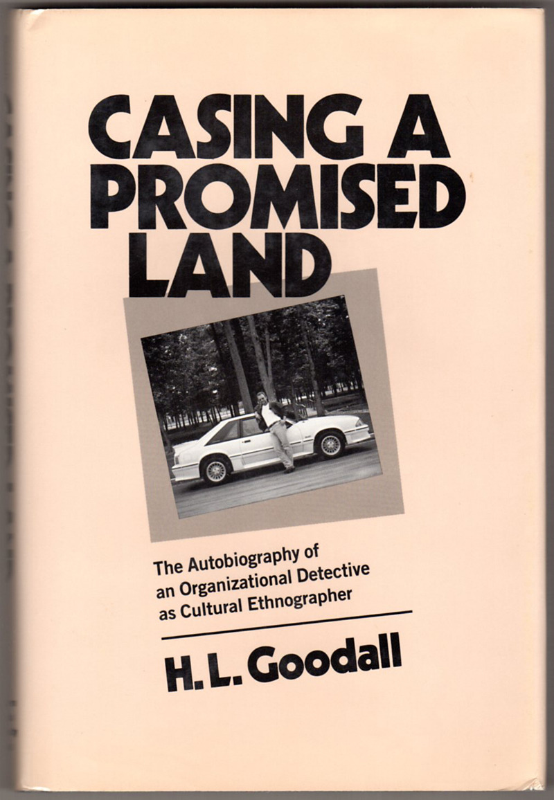 Image 0 of Casing a Promised Land: The Autobiography of an Organizational Detective as Cult