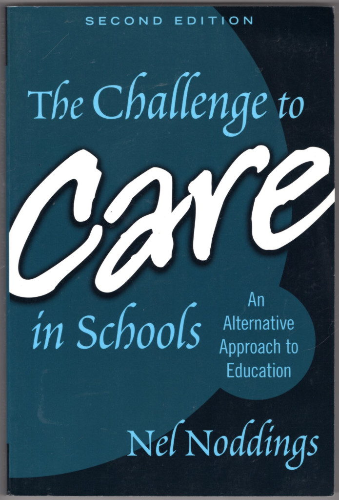 Image 0 of The Challenge to Care in Schools: An Alternative Approach to Education, Second E