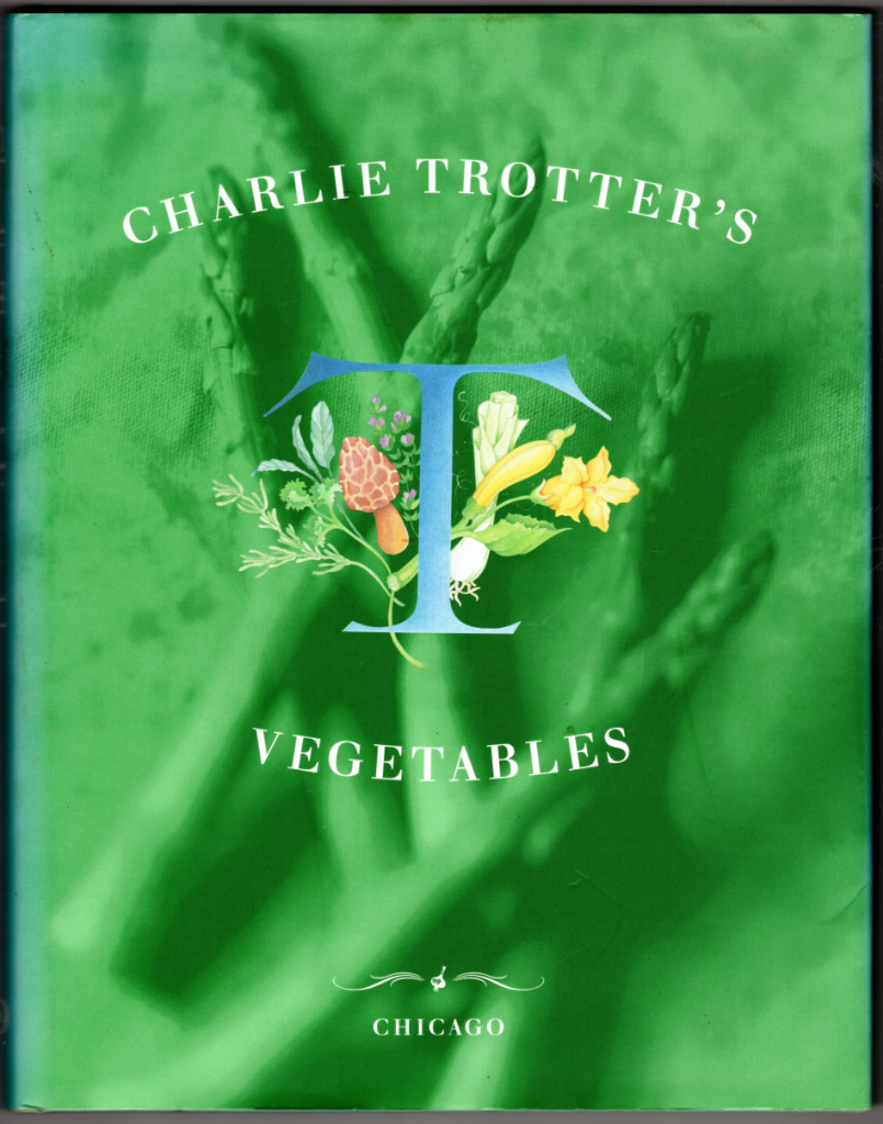 Image 0 of Charlie Trotter's Vegetables