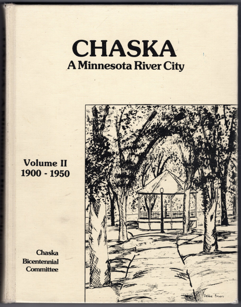 Image 0 of Chaska: A Minnesota River City, Volume II, 1900-1950