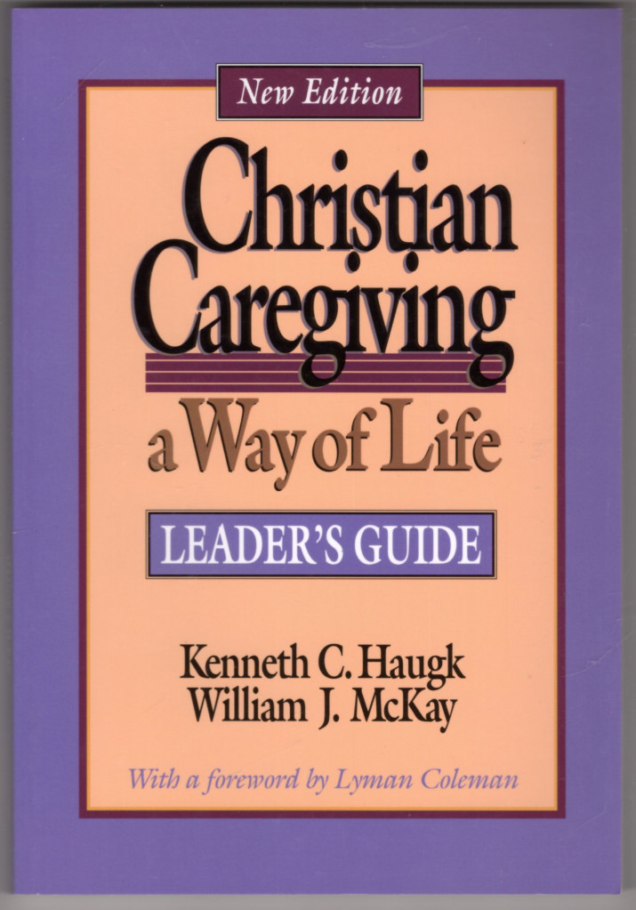 Image 0 of Christian Caregiving: A Way of Life : Leader's Guide