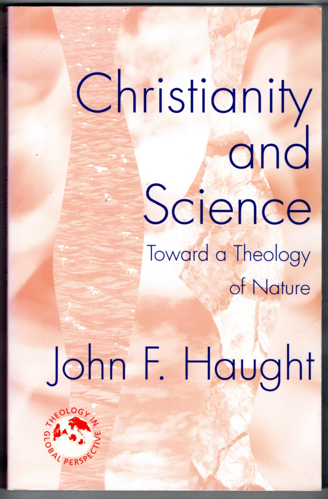 Image 0 of Christianity and Science: Toward a Theology of Nature (Theology in Global Perspe