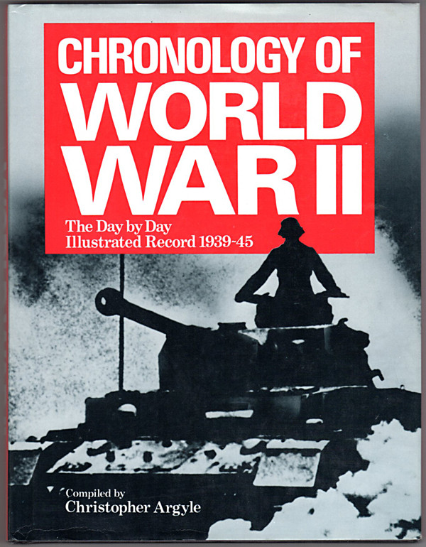 Image 0 of Chronology of World War II: The Day By Day, Illustrated Record 1939-45