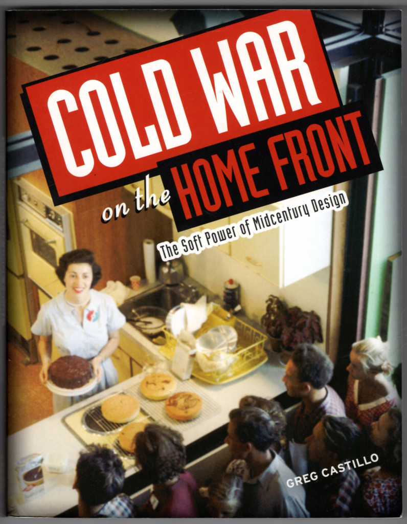 Image 0 of Cold War on the Home Front: The Soft Power of Midcentury Design
