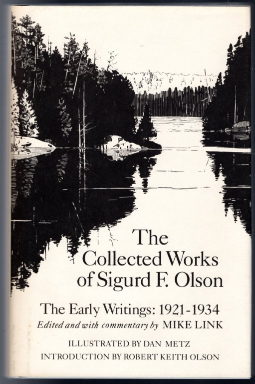 Image 0 of Collected Works of Sigurd F. Olson: The Early Writings, 1921-1934