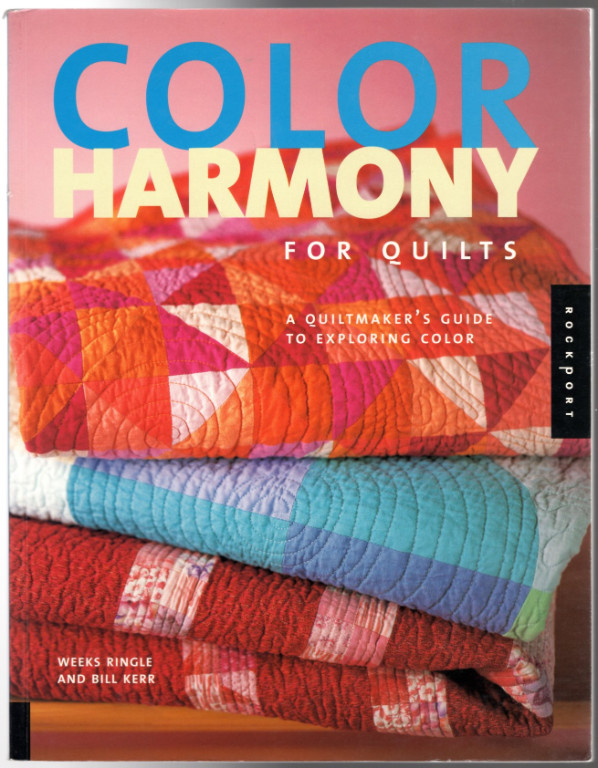 Image 0 of Color Harmony for Quilts: A Quiltmaker's Guide to Exploring Color