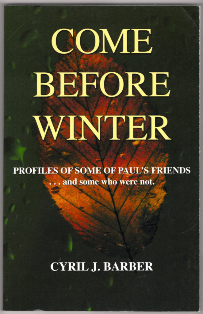 Image 0 of Come Before Winter: Profiles of Some of Paul's Friends. . . and some who were no