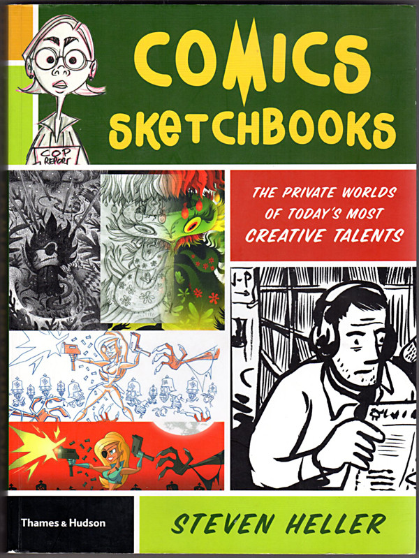 Image 0 of Comics Sketchbooks: The Private Worlds of Today's Most Creative Talents