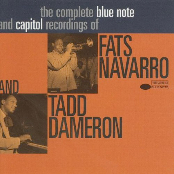 Image 0 of The Complete Blue Note and Capitol Recordings of Fats Navarro and Tadd Dameron