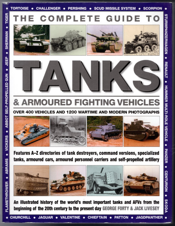 Image 0 of The Complete Guide To Tanks & Armored Fighting Vehicles: Over 400 vehicles and 1