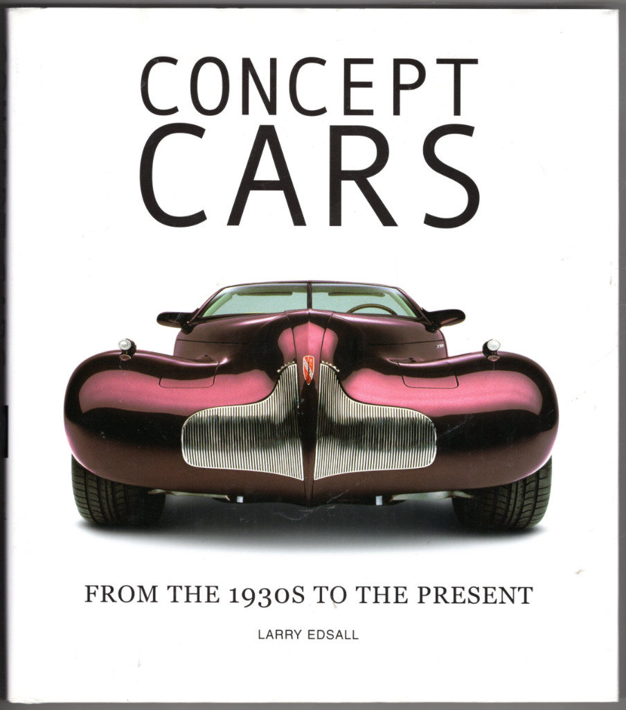 Image 0 of Concept Cars: From the 1930s to the Present