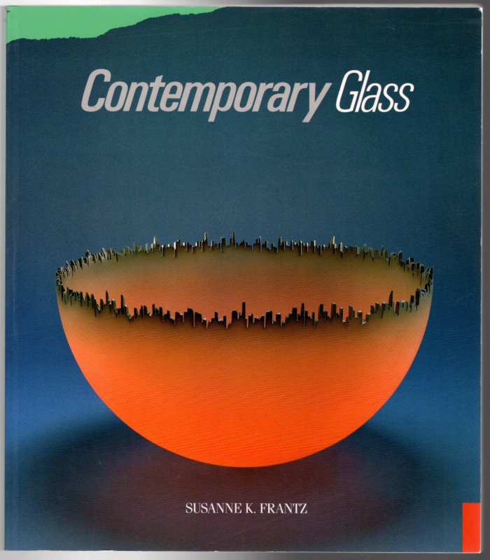 Image 0 of Contemporary Glass: A World Survey from the Corning Museum of Glass