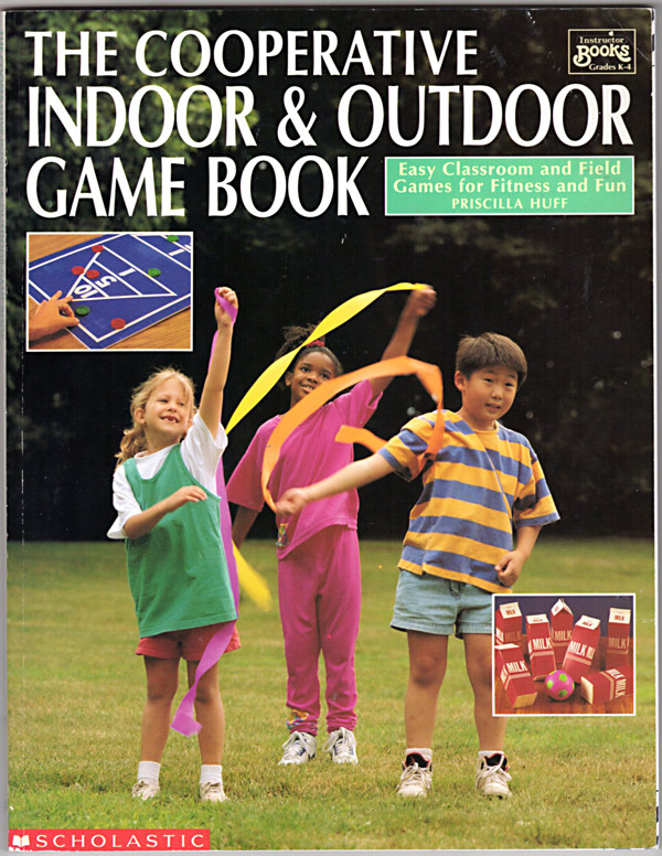 Image 0 of The Cooperative Indoor & Outdoor Game Book: Easy Classroom and Field Games for F