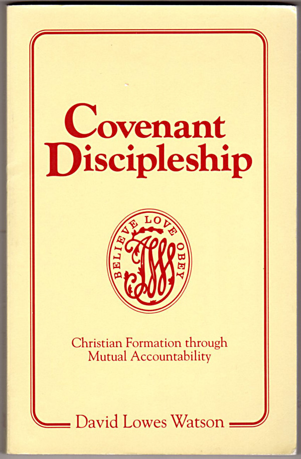 Image 0 of Covenant Discipleship: Christian Formation Through Mutual Accountability