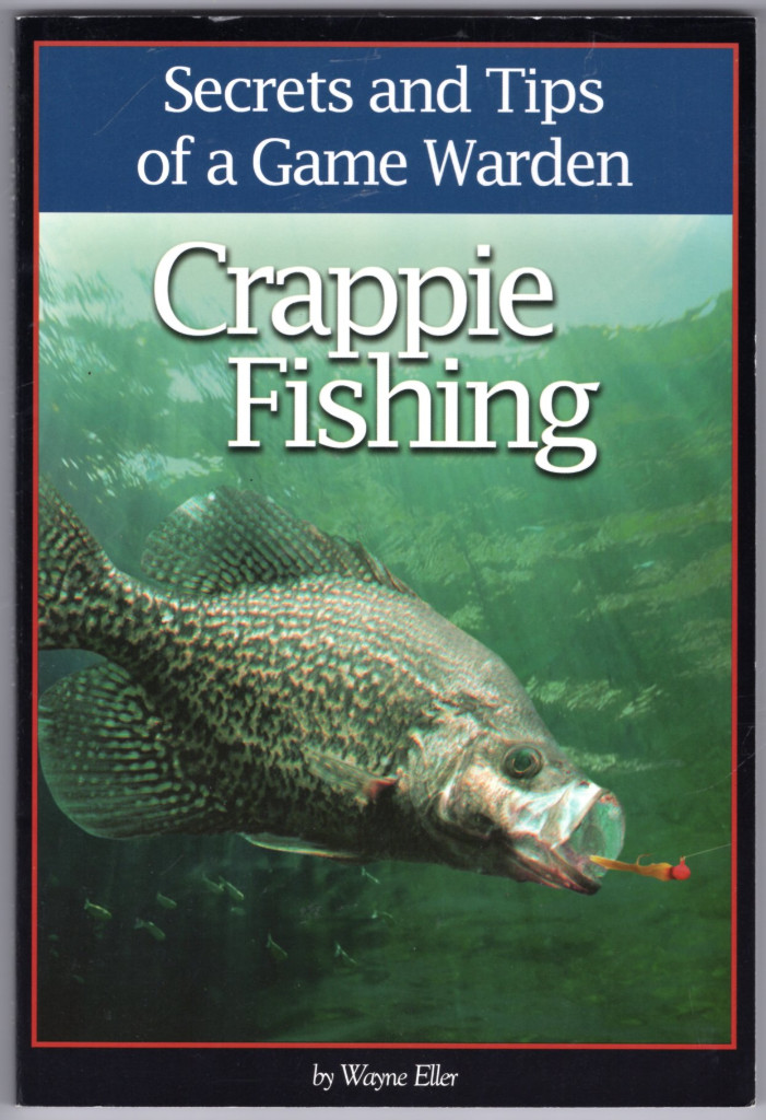 Image 0 of Crappie Fishing: Secrets and Tips of a Game Warden