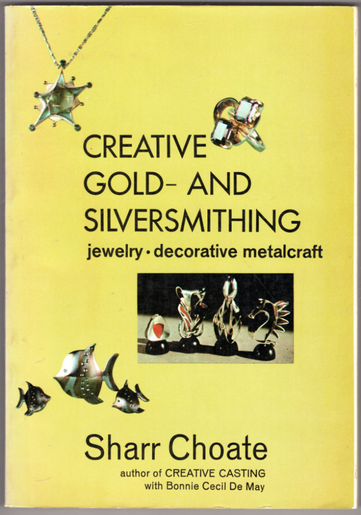 Image 0 of Creative Gold- and Silversmithing: Jewelry, Decorative Metalcraft