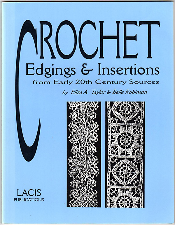 Image 0 of Crochet: Edgings & Insertions from Early 20th Century Sources