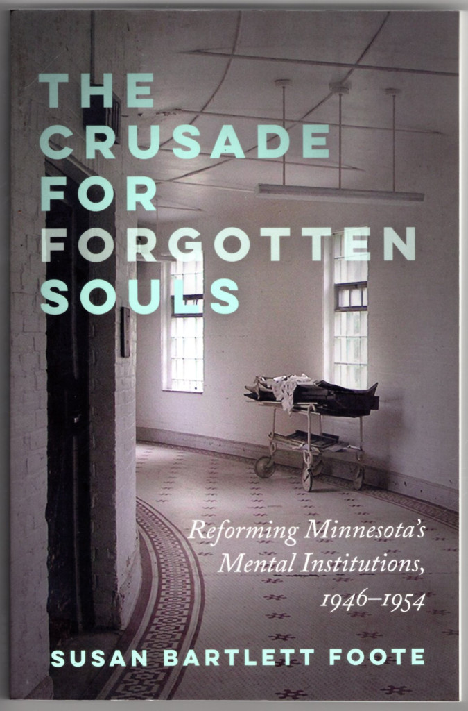 Image 0 of The Crusade for Forgotten Souls: Reforming Minnesota's Mental Institutions, 1946