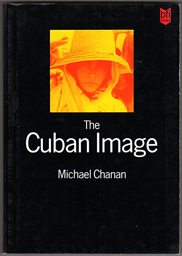 Image 0 of The Cuban Image: Cinema and Cultural Politics in Cuba