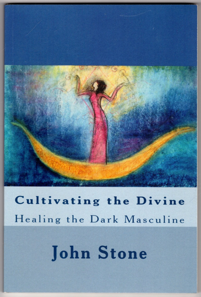 Image 0 of Cultivating the Divine: Healing the Dark Masculine (Dream Trilogy)