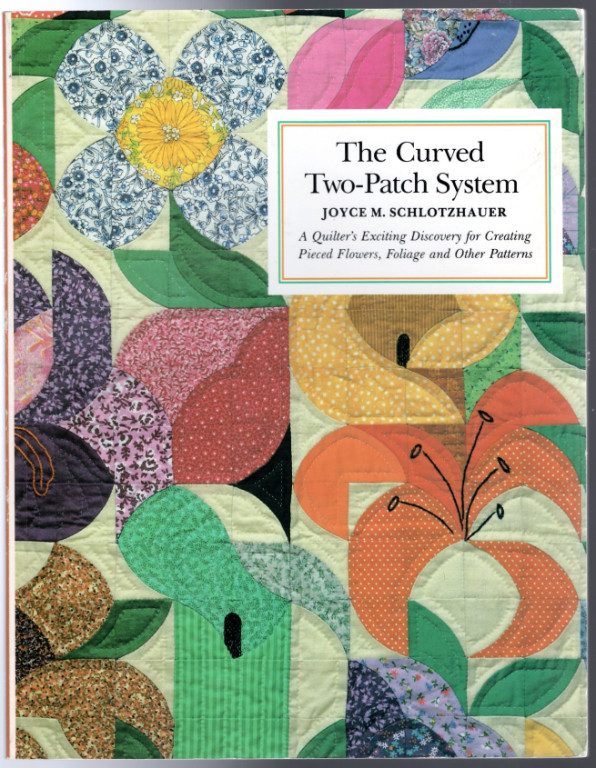 Image 0 of Curved Two Patch System: A Quilt Designer's Exciting Discovery for Creating Piec