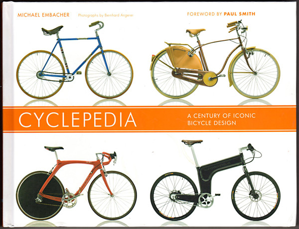 Image 0 of Cyclepedia: A Century of Iconic Bicycle Design
