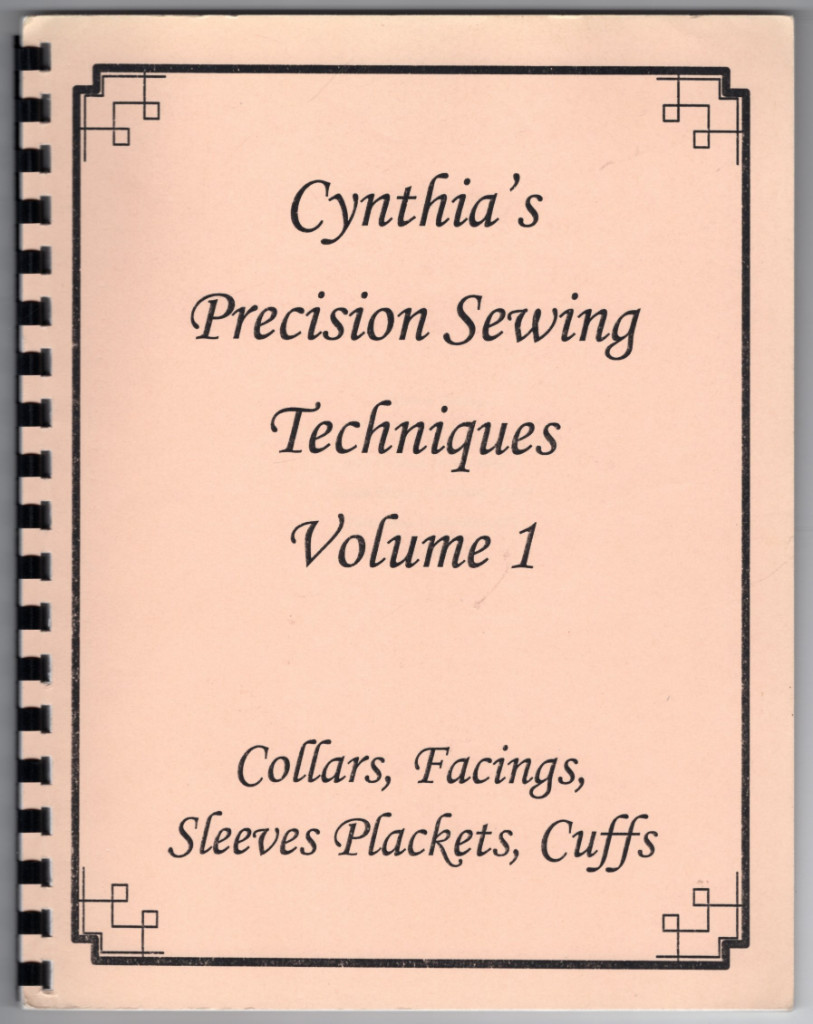 Image 0 of Cynthia's Precision Sewing Techniques Volume 1:  Collars, Facings, Sleeves Plack
