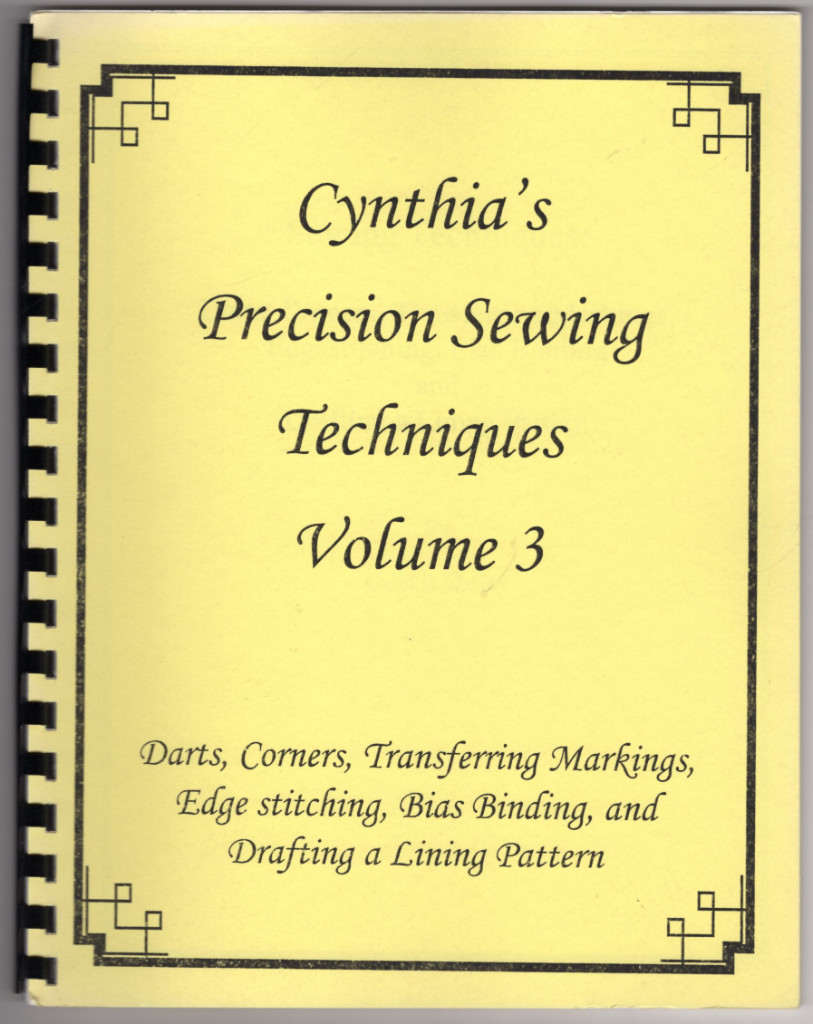 Image 0 of Cynthia's Precision Sewing Techniques Volume 3:  Darts, Corners, Transferring Ma