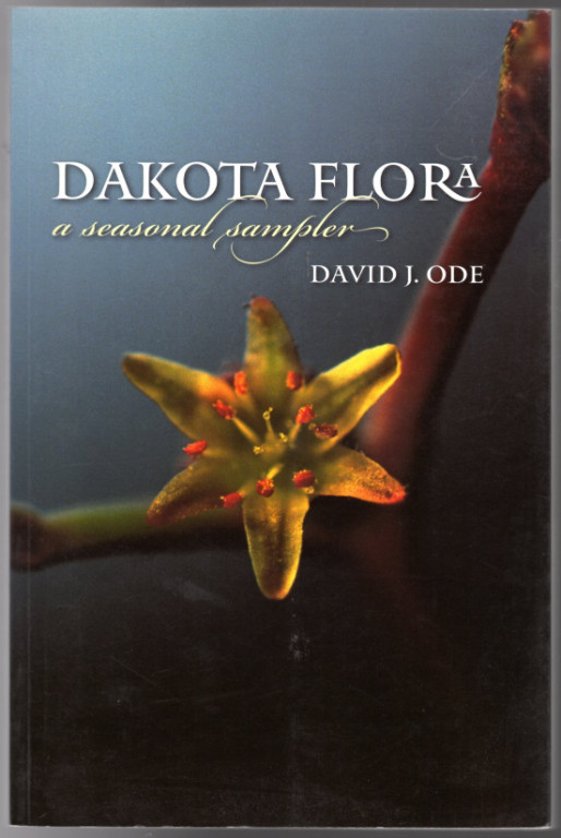 Image 0 of Dakota Flora: A Seasonal Sampler