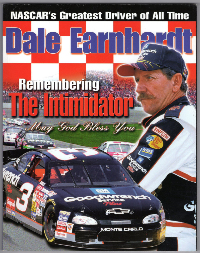 Image 0 of Dale Earnhardt : Remembering the Intimidator
