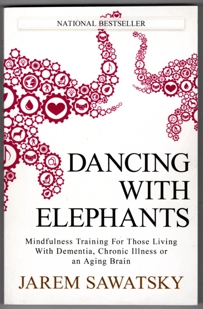 Image 0 of Dancing with Elephants: Mindfulness Training For Those Living With Dementia, Chr