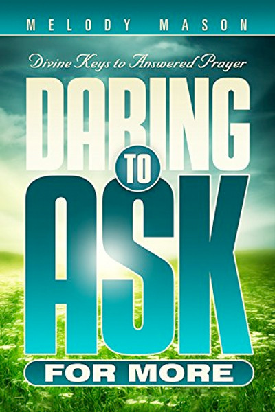 Image 0 of Daring to Ask for More