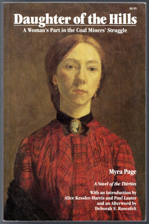 Image 0 of Daughter of the Hills: A Woman's Part in the Coal Miners' Struggle (Novel of the