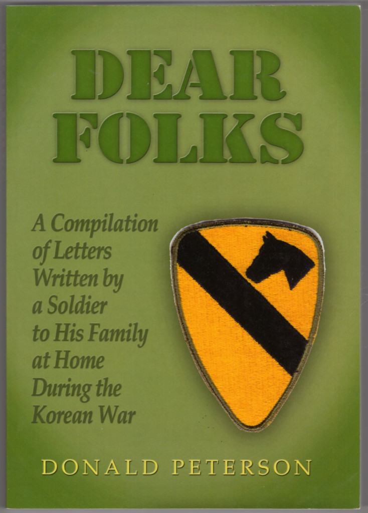 Image 0 of Dear Folks: A Compilation of Letters Written By a Soldier to His Family at Home