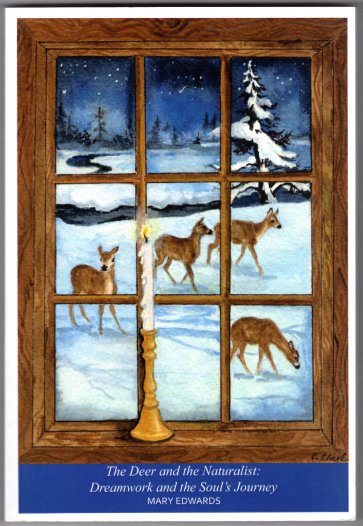 Image 0 of The Deer and the Naturalist: Dreamwork and the Soul's Journey