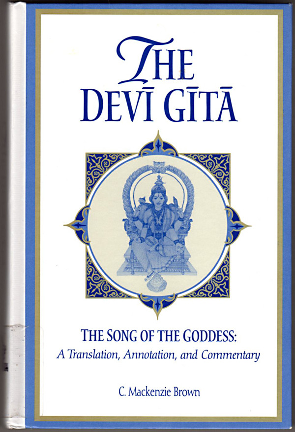 Image 0 of The Devi Gita: The Song of the Goddess: A Translation, Annotation, and Commentar