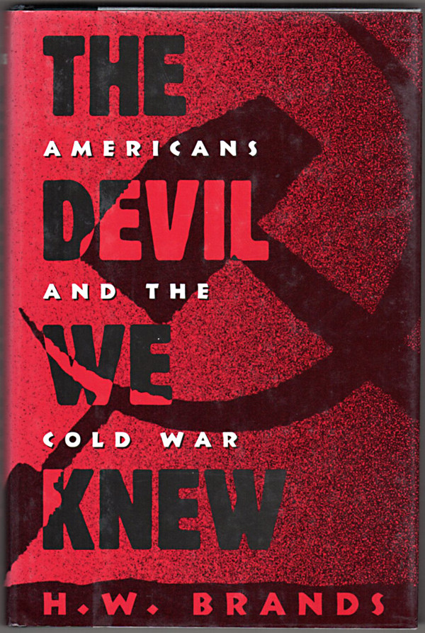 Image 0 of The Devil We Knew: Americans and the Cold War