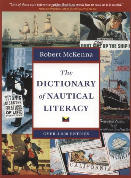 Image 0 of The Dictionary of Nautical Literacy