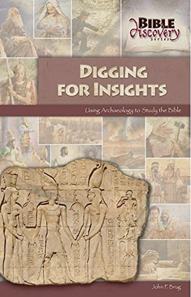 Image 0 of Digging for Insights: Using Archaeology to Study the Bible (Bible Discovery seri